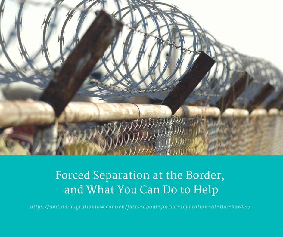 Facts about Forced Separation at the Border (and how you can help ...