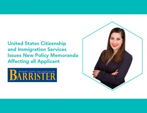 United States Citizenship and Immigration Services Issues New Policy Memoranda Affecting all Applicants
